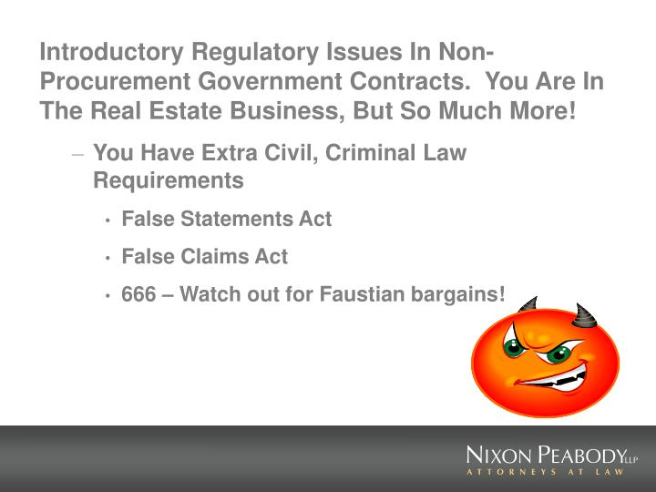 Introductory Regulatory Issues In Non-Procurement Government Contracts.  You Are In The Real Estate ...