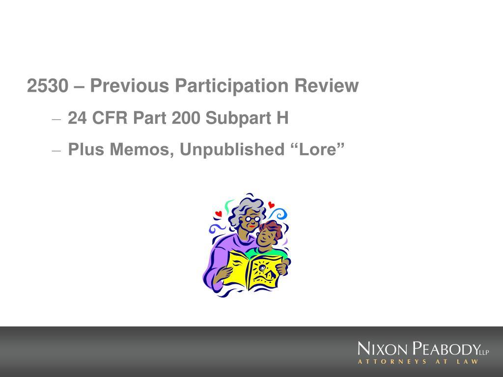 2530 – Previous Participation Review