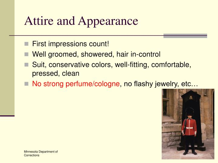 Attire and Appearance