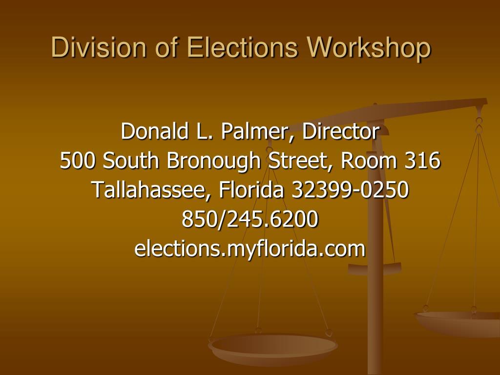 division of elections workshop l.