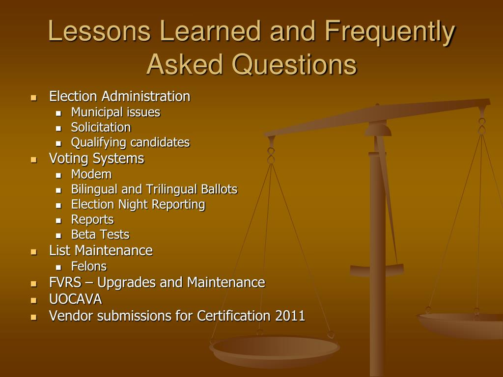 Lessons Learned and Frequently Asked Questions