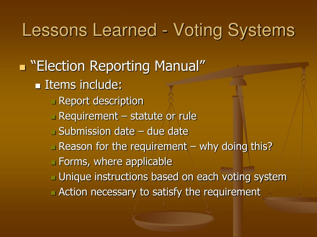 Lessons Learned - Voting Systems