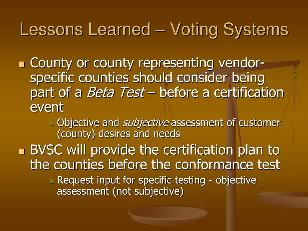 Lessons Learned – Voting Systems