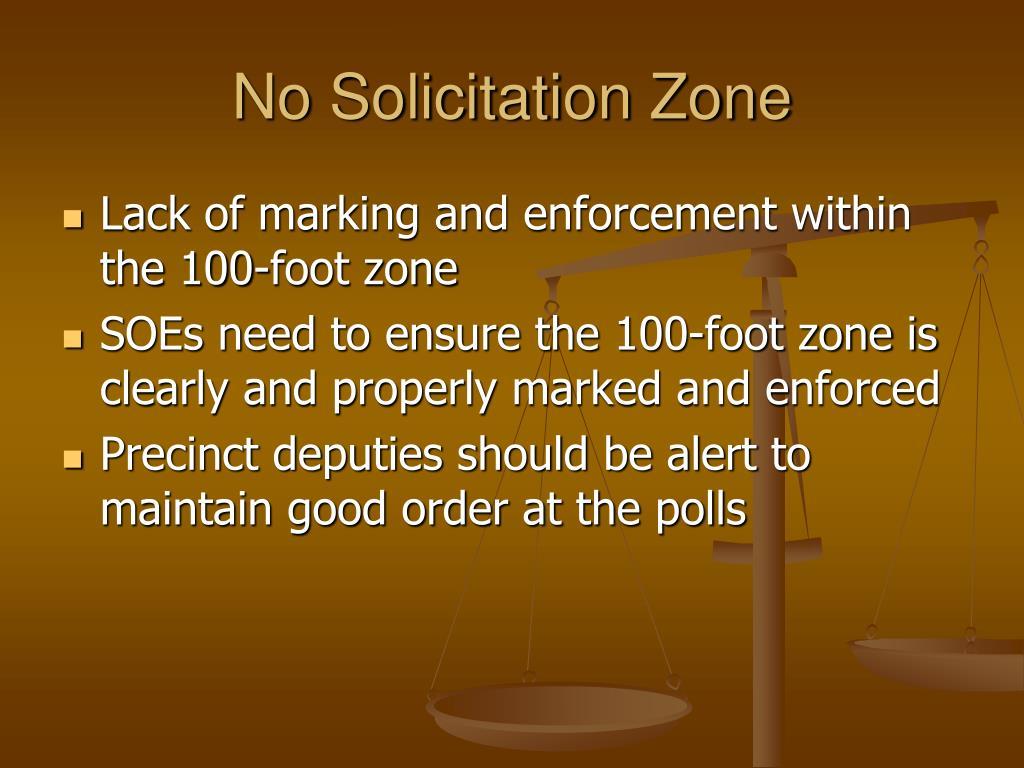 No Solicitation Zone