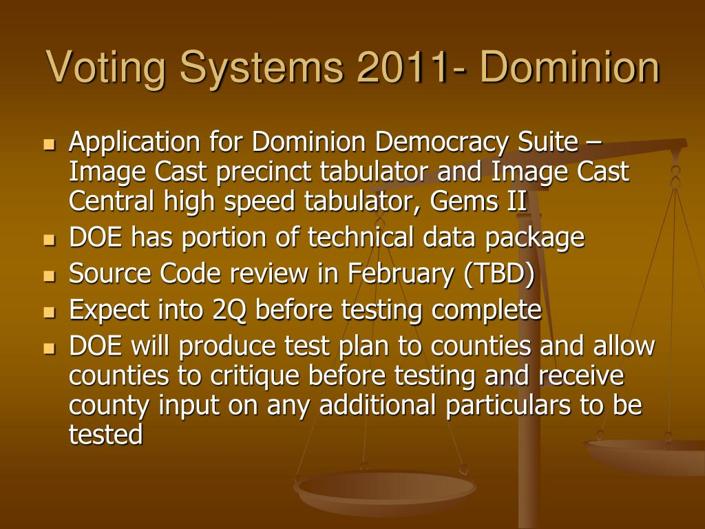 Voting Systems 2011- Dominion