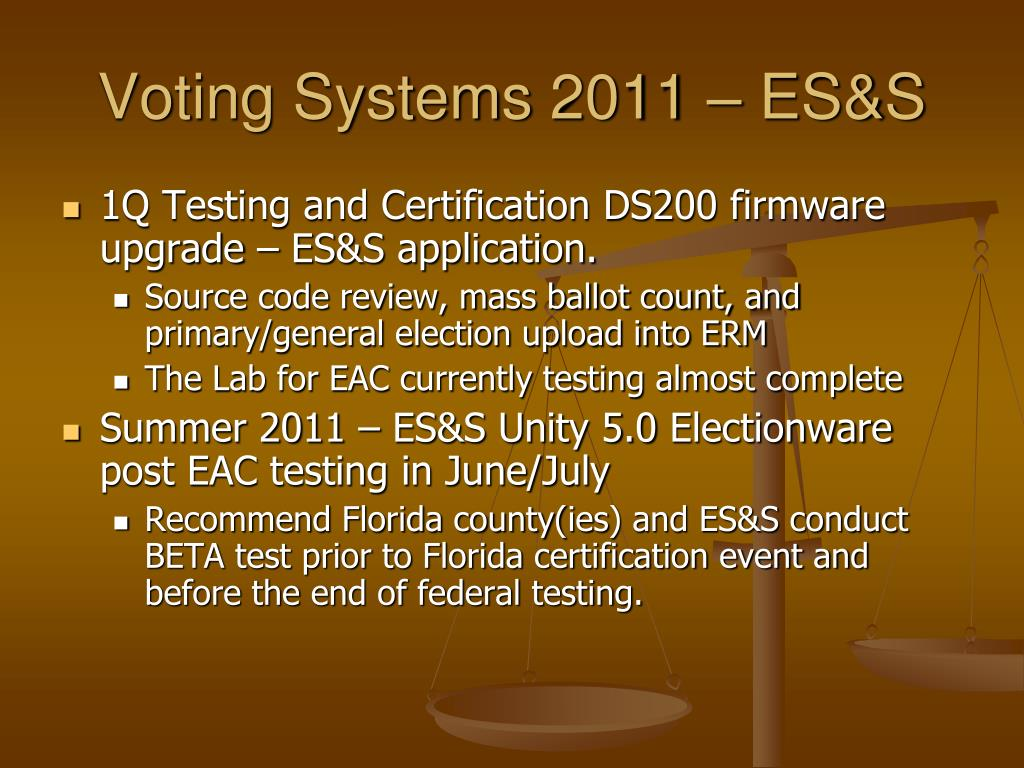 Voting Systems 2011 – ES&S
