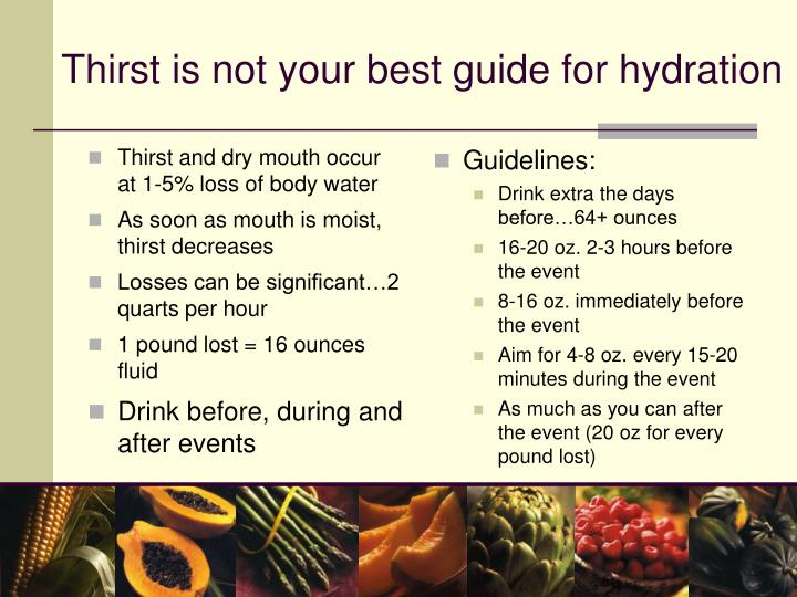 Thirst and dry mouth occur at 1-5% loss of body water
