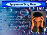 symptoms of drug abuse6