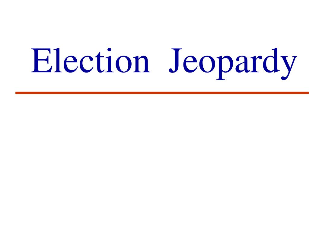 election jeopardy l.