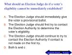 what should an election judge do if a voter s eligibility cannot be immediately established