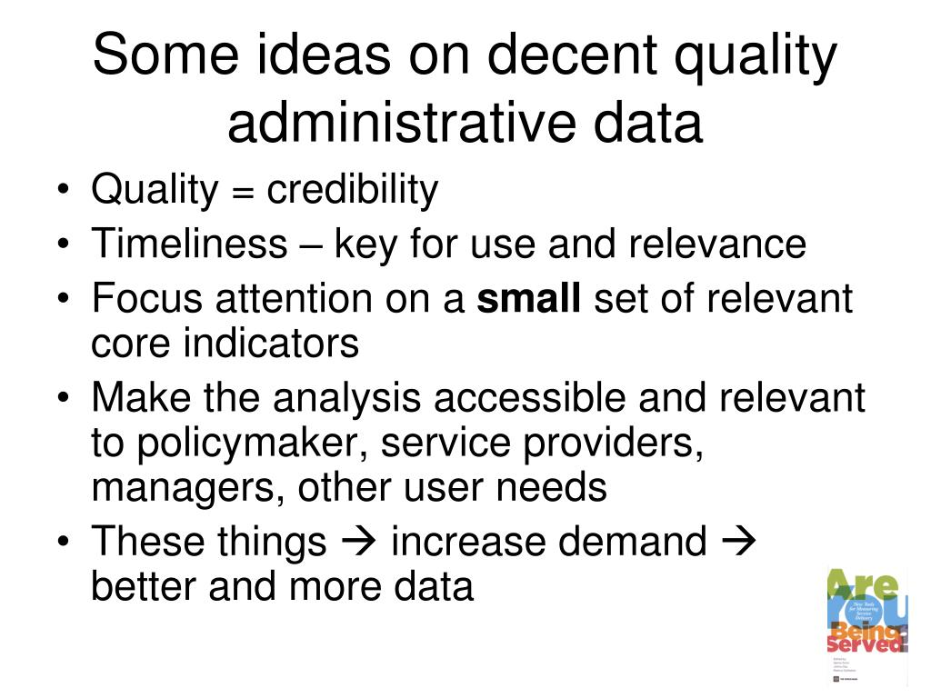Some ideas on decent quality administrative data