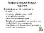 targeting natural disaster response
