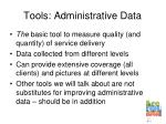 tools administrative data