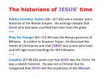 the historians of jesus time