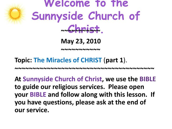 welcome to the sunnyside church of christ n.