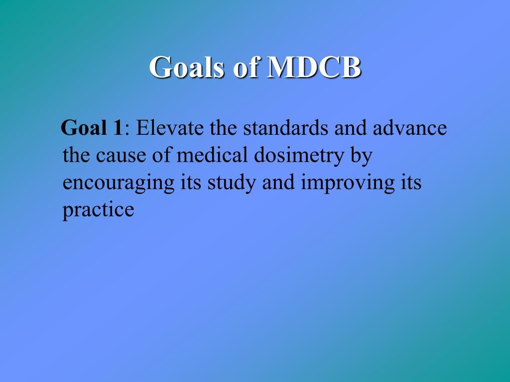 Goals of MDCB