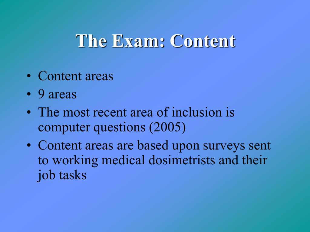 The Exam: Content