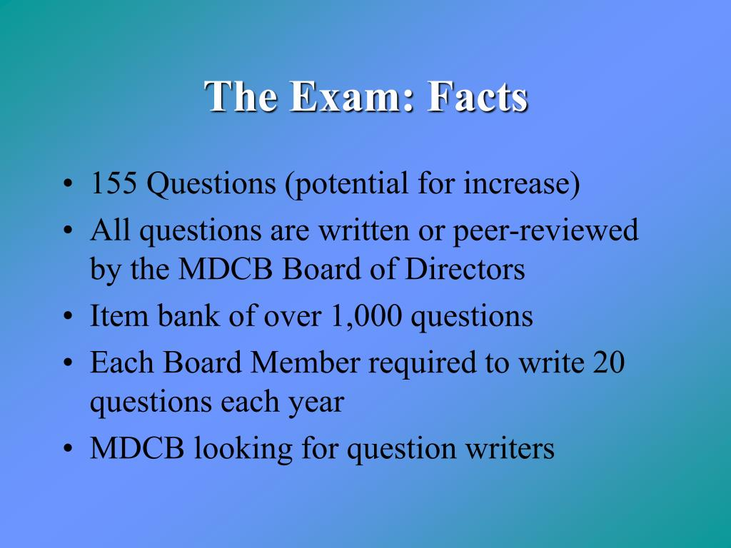 The Exam: Facts