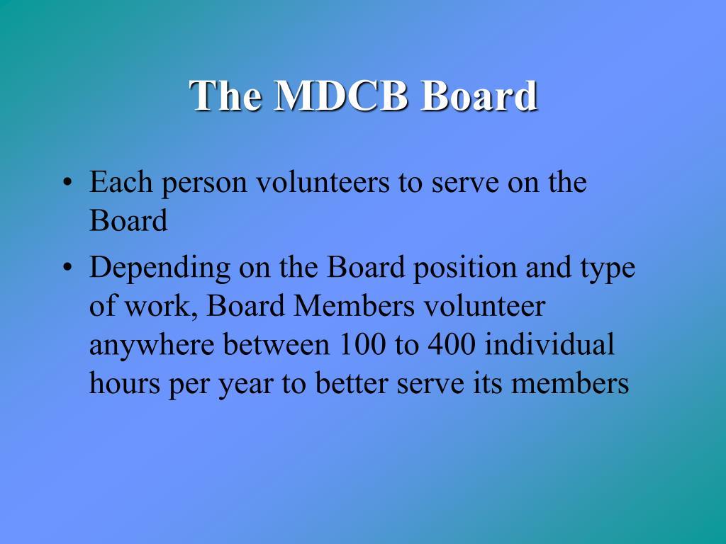 The MDCB Board