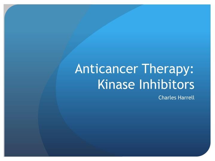 anticancer therapy kinase inhibitors n.