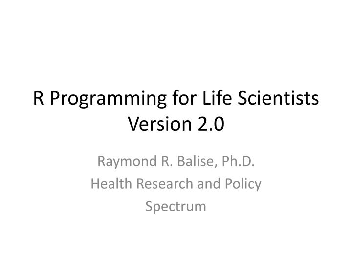 r programming for life scientists version 2 0 n.
