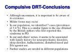 compulsive drt conclusions