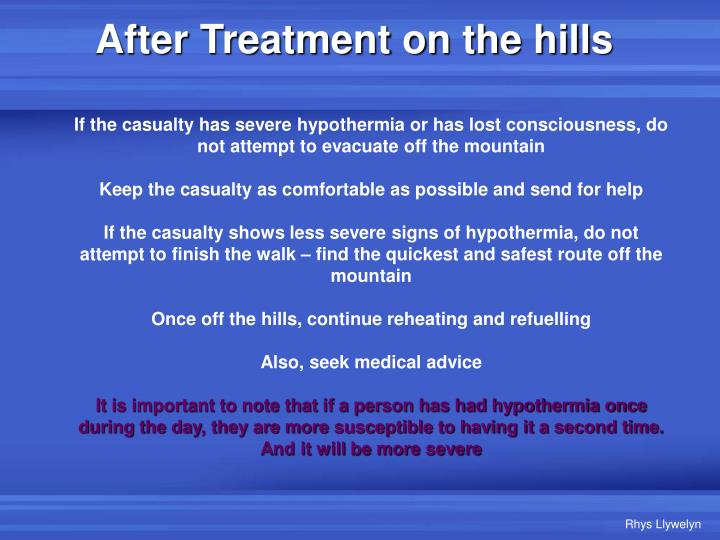 After Treatment on the hills