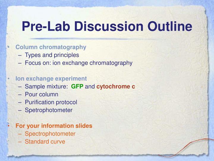 Pre lab discussion outline