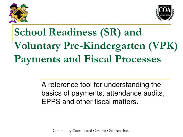 school readiness sr and voluntary pre kindergarten vpk payments and fiscal processes n.