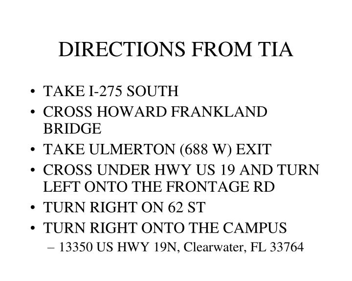 directions from tia n.