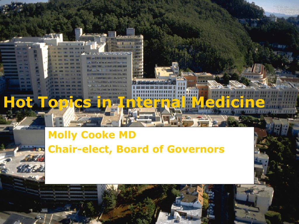 hot topics in internal medicine l.