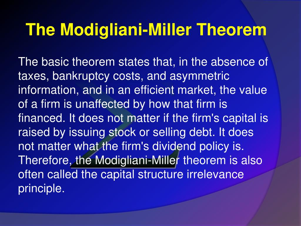 The Modigliani-Miller Theorem
