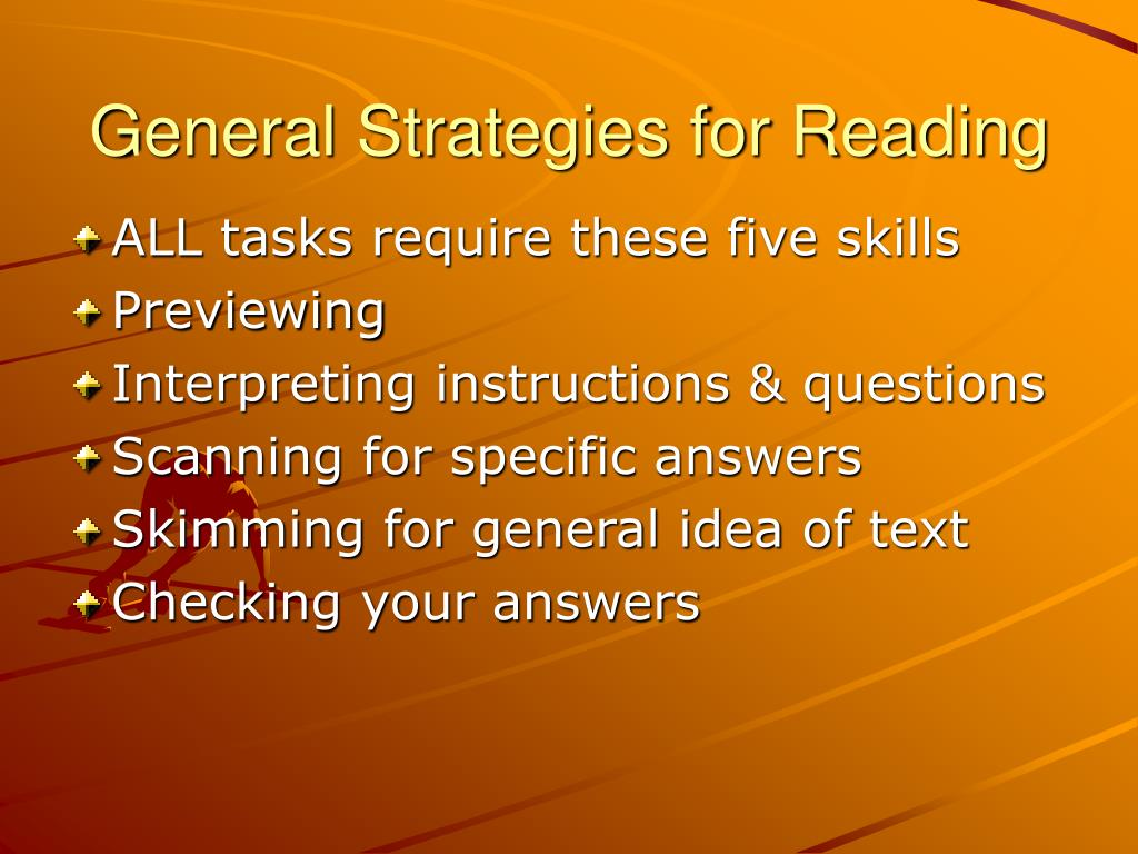 General Strategies for Reading