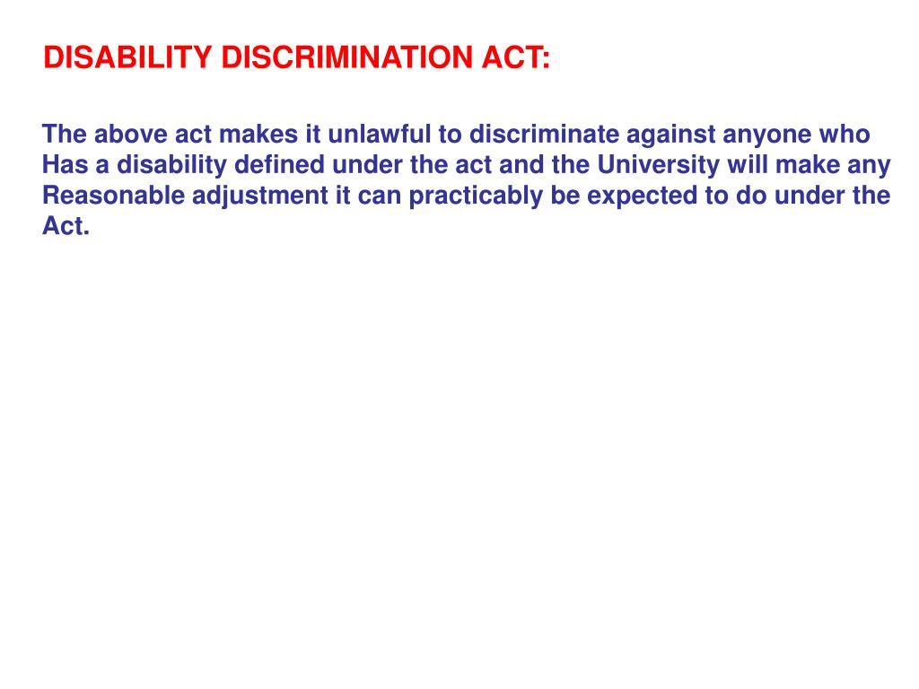 DISABILITY DISCRIMINATION ACT: