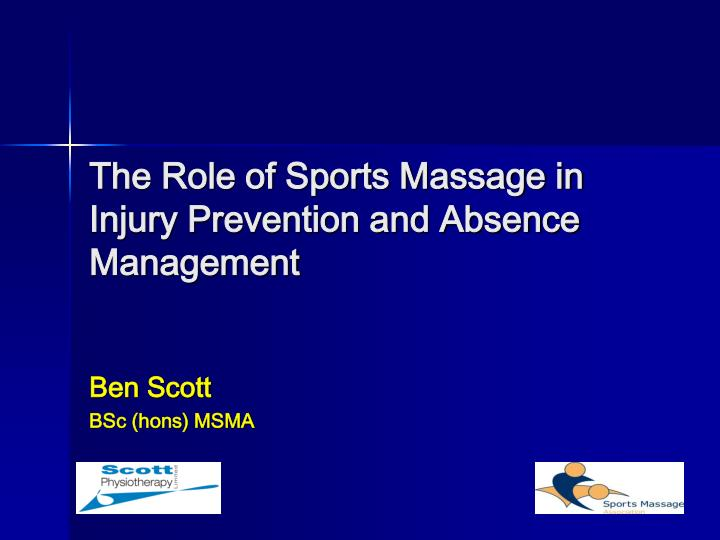 The role of sports massage in injury prevention and absence management