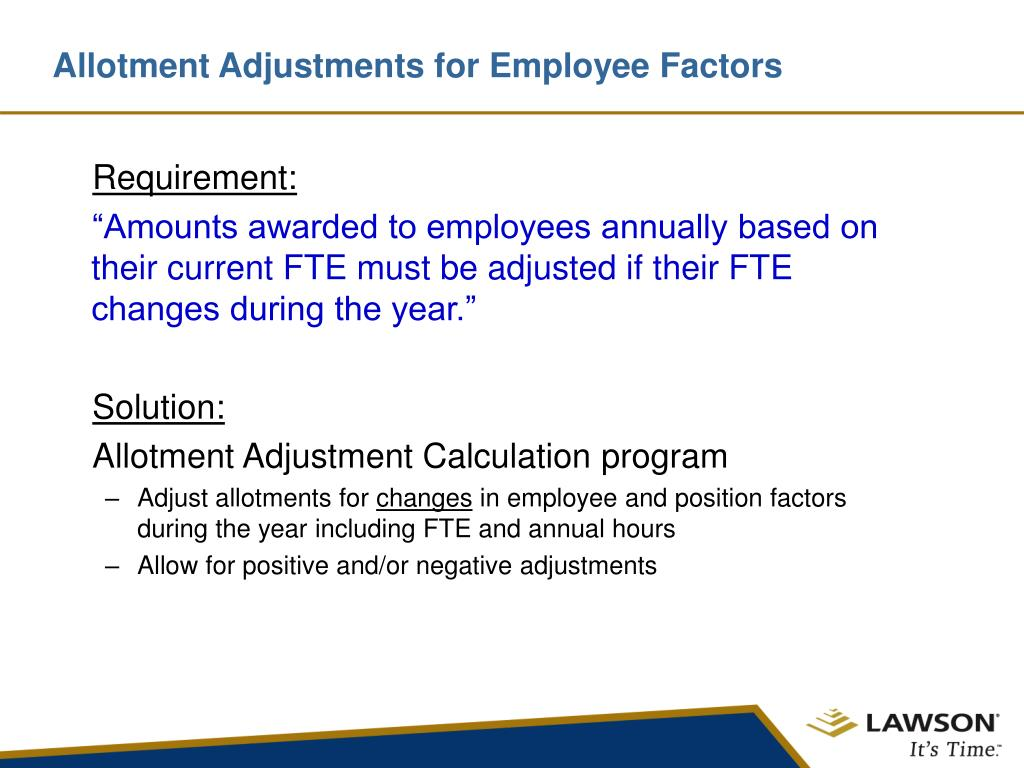 Allotment Adjustments for Employee Factors