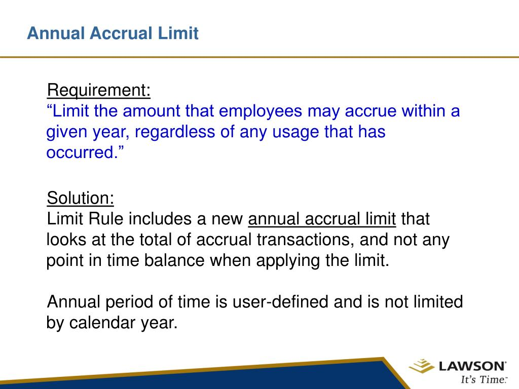Annual Accrual Limit