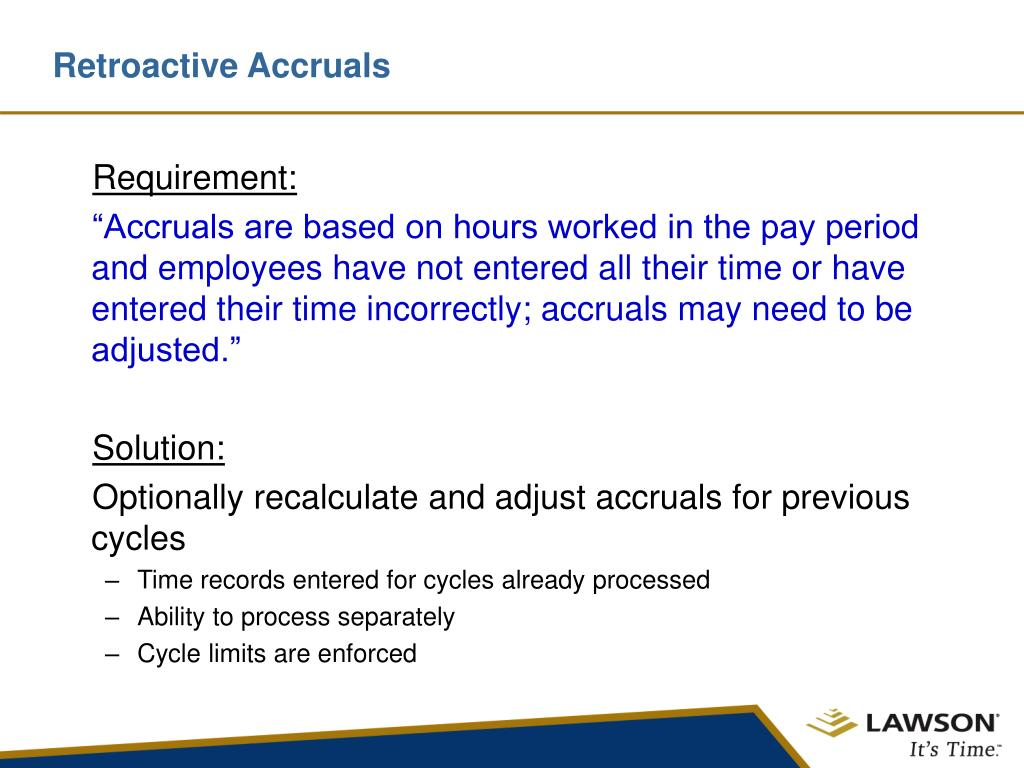 Retroactive Accruals