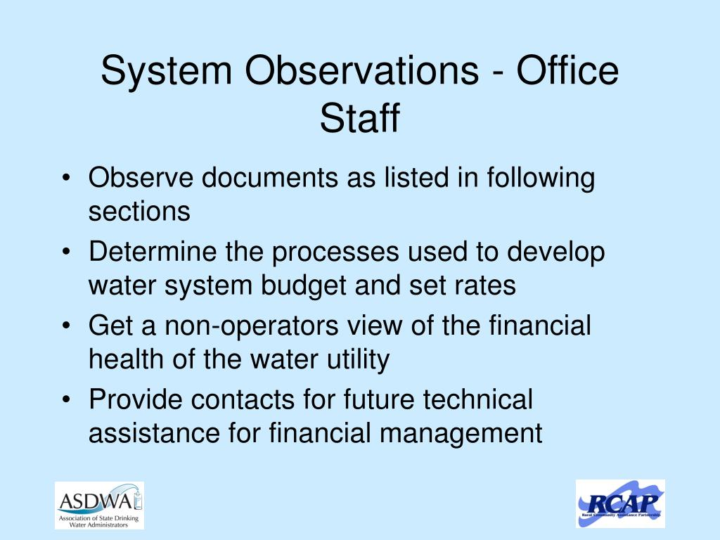 System Observations - Office Staff