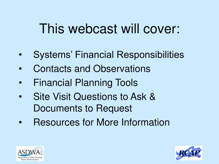 This webcast will cover