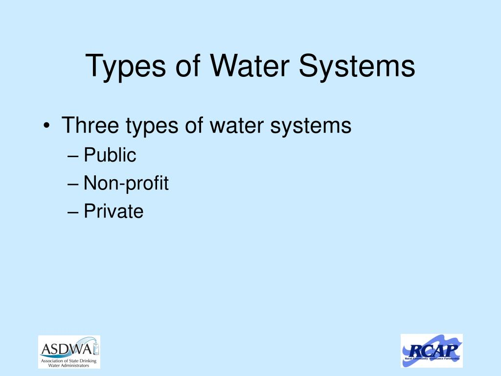 Types of Water Systems