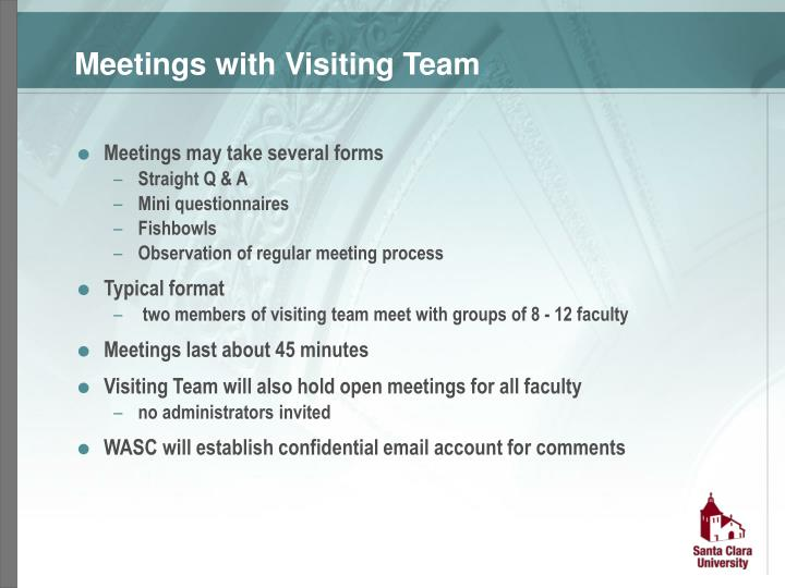 Meetings with Visiting Team