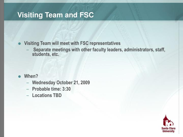 Visiting Team and FSC
