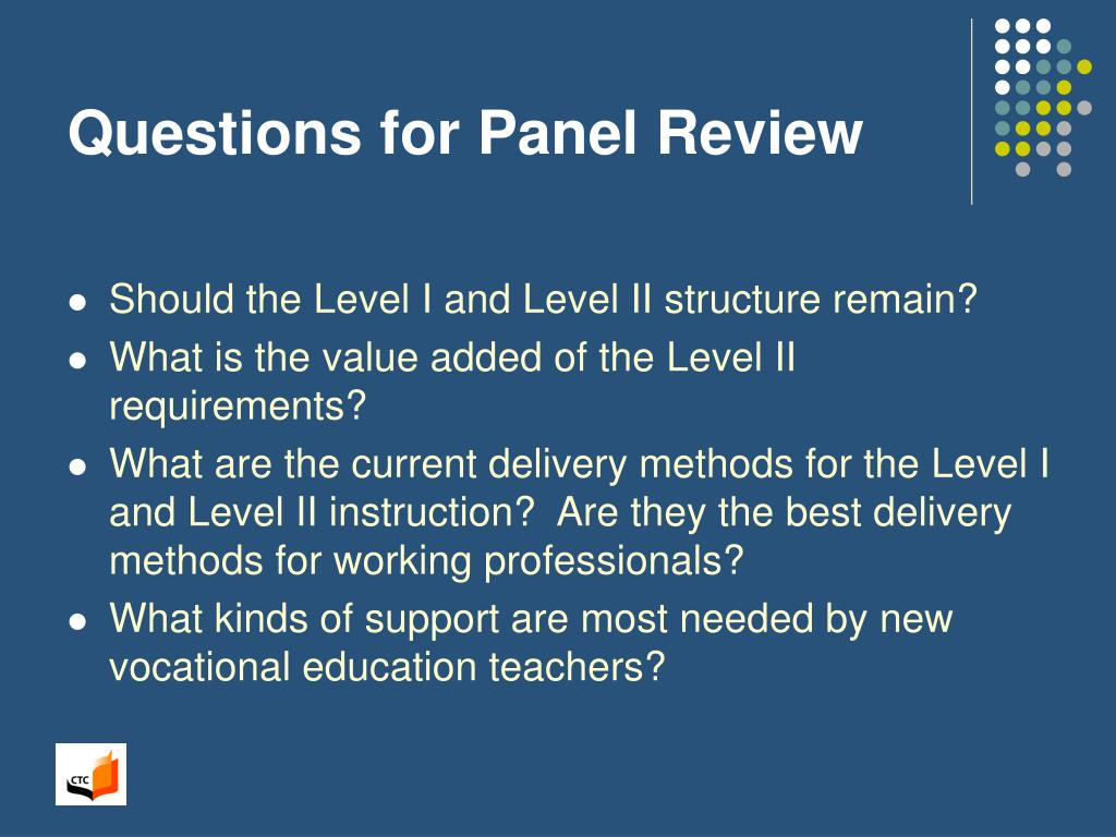 Questions for Panel Review