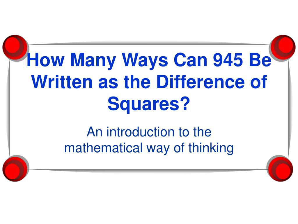 how many ways can 945 be written as the difference of squares l.
