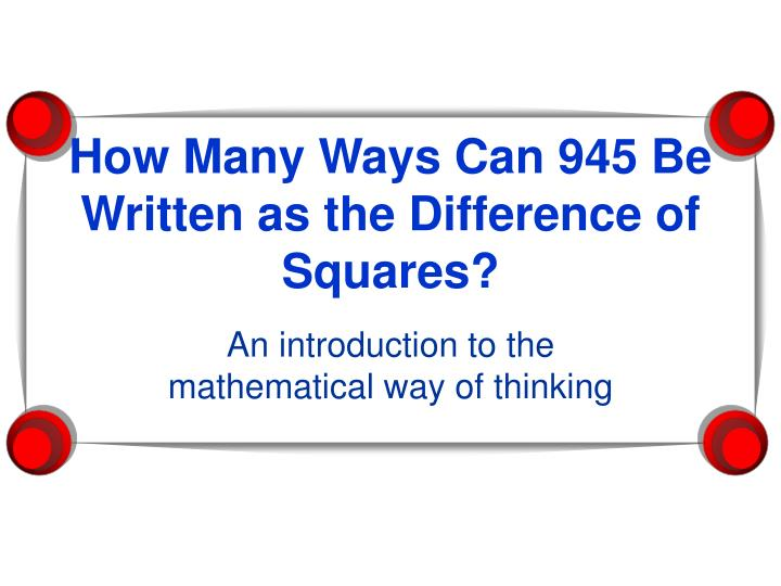 how many ways can 945 be written as the difference of squares n.