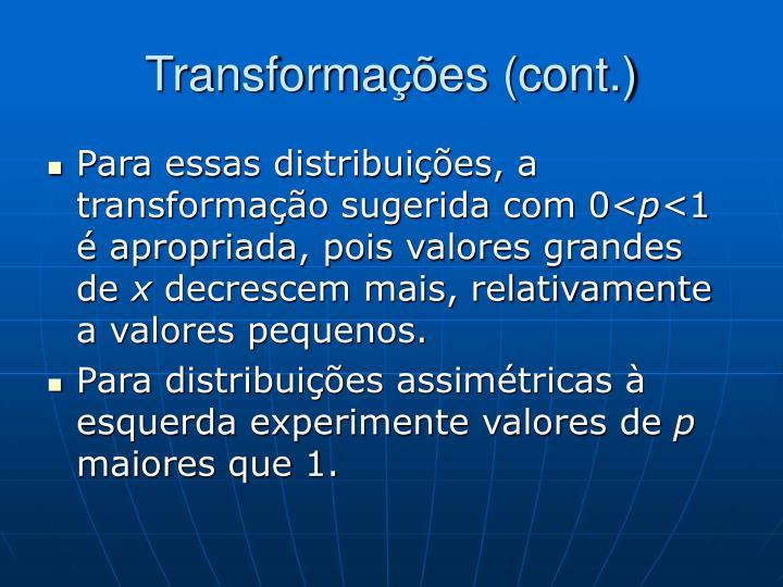Transformações (cont.)
