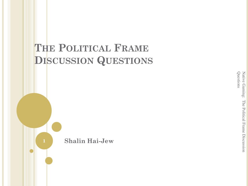 the political frame discussion questions l.