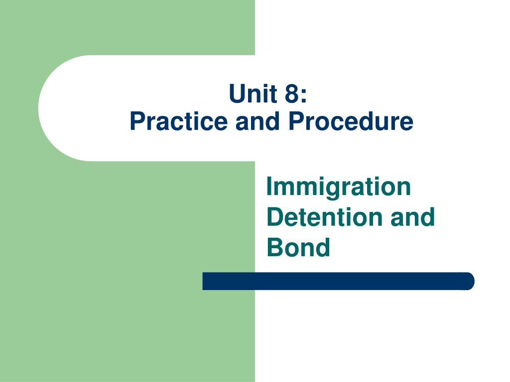 unit 8 practice and procedure l.