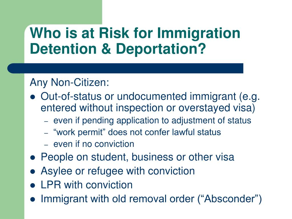 Who is at Risk for Immigration Detention & Deportation